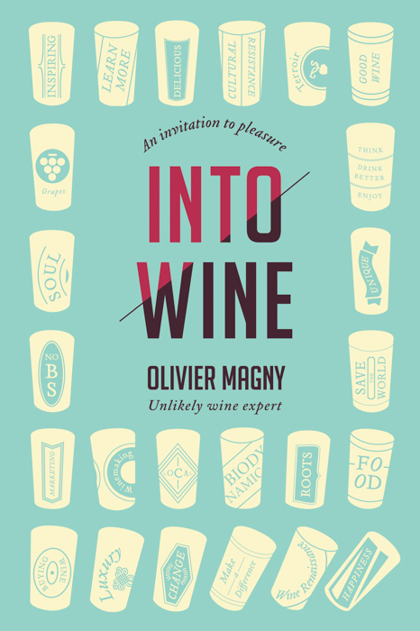 INTO WINE - WIne Book by Olivier Magny